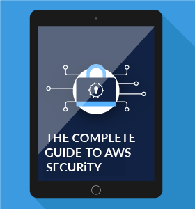 The complete guide to AWS Security