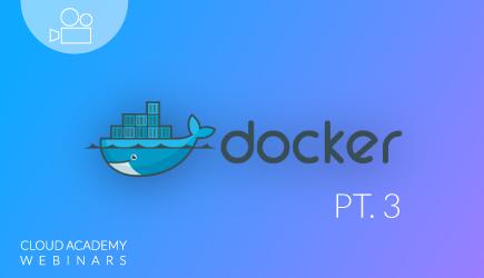 Docker Webinar Series: Production & Beyond