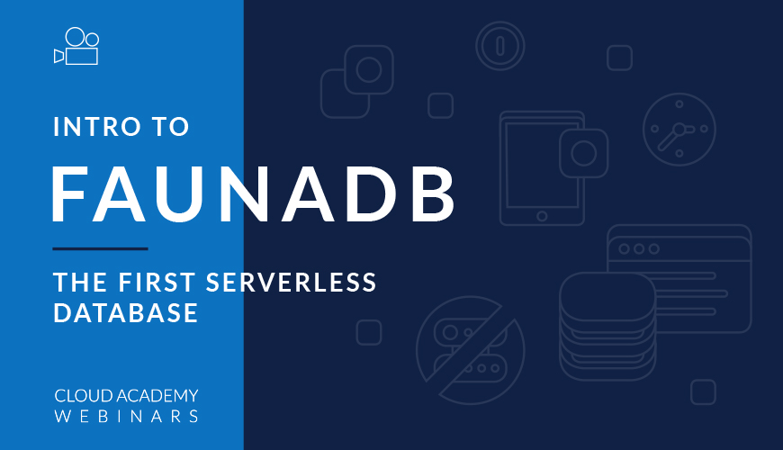 An Intro to FaunaDB - The First Serverless Database
