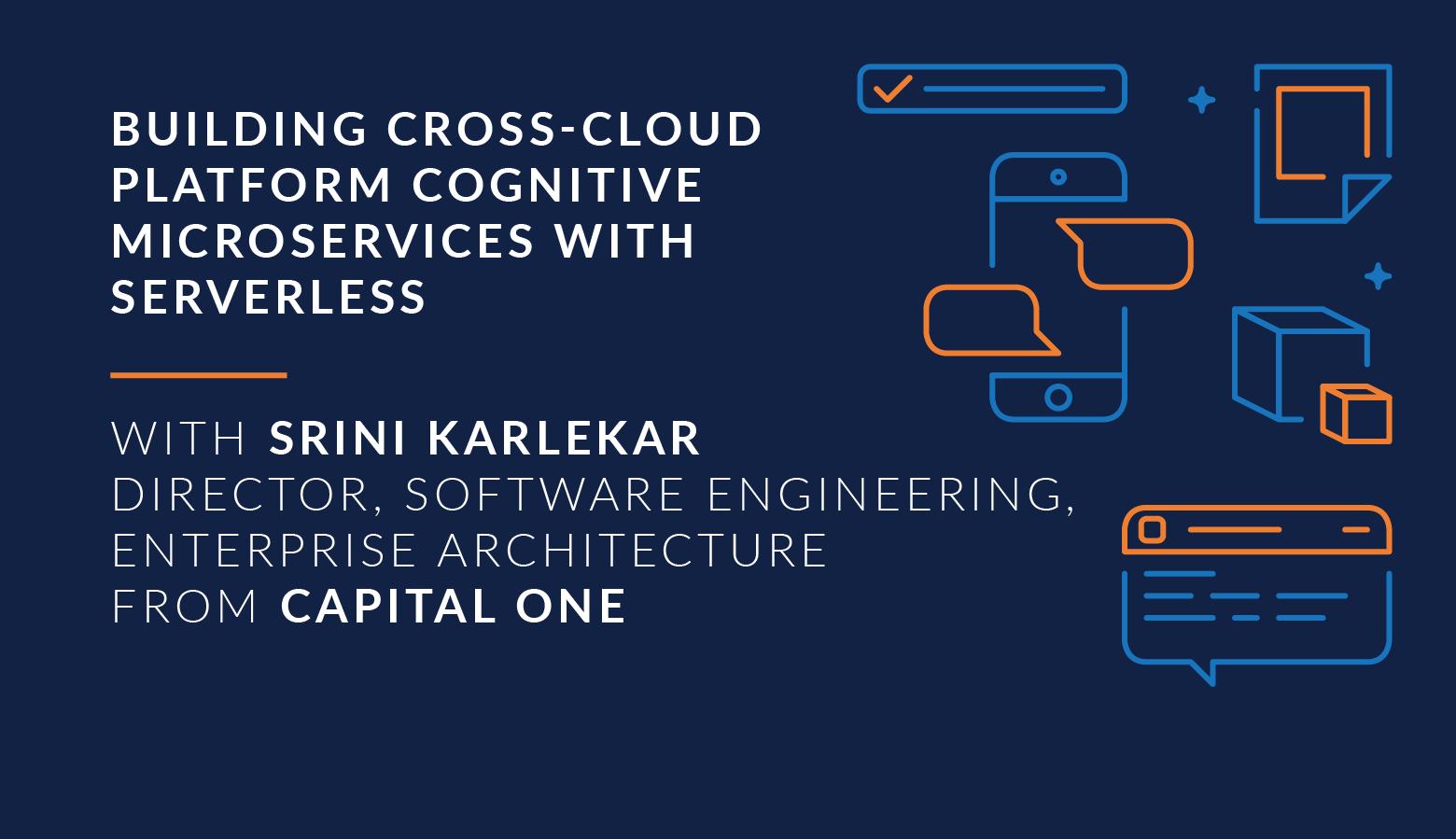Building Cross-Cloud Platform Microservices Using Serverless